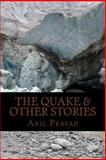 The Quake and Other Stories, Anil Prasad, 1478376872