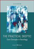 The Practical Skeptic: Core Concepts in Sociology, McIntyre, Lisa, 0078026873