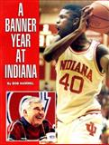 A Banner Year at Indiana, Hammel, Bob, 0253326877