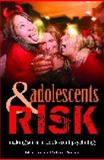 Adolescents and Risk 1st Edition