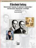 A Gershwin Fantasy, Alfred Publishing Staff, 0739066870