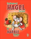 The Adventures of Hagel the Hound, Carter Shelton, 1463586876