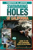 Swimming Holes of California, Timothy Joyce, 1490456872