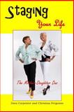 Staging Your Life, Dora Carpenter and Christina Ferguson, 1499156871