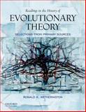 Readings in the History of Evolutionary Theory : Selections from Primary Sources, Wetherington and Wetherington, Ronald, 0195386876