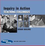 Inquiry in Action, Avram Barlowe, 0807746878