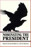 Nominating the President 9780870496875
