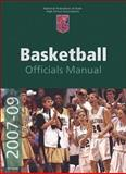 2007-2009 NFHS Basketball Official's Manual, Human Kinetics, 0990046877