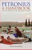 Petronius : A Handbook, , 1405156872