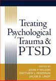Treating Psychological Trauma and PTSD, Noka Zador, 1572306874