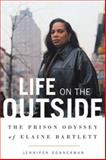 Life on the Outside, Jennifer Gonnerman, 0374186871