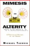 Mimesis and Alterity, Michael Taussig, 0415906873