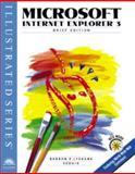 Microsoft Internet Explorer 3.0 : Illustrated Brief Edition, Barron and Lyskawa, 0760046875