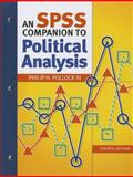 An SPSS Companion to Political Analysis, Philip H. Pollock III, 1608716872