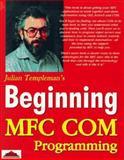 Beginning MFC COM Programming, Julian Templeman, 1874416877