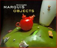 Richard Marquis Objects, Tina Oldknow and Oldknow, 029597687X