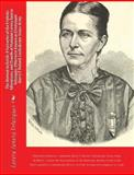 The Woman in Battle - A Narrative of the Exploits, Adventures, and Travels of Madame Loreta Janeta Velazquez, Otherwise Known As Lieutenant Harry T. Buford, Confederate States Army, Loreta Janeta Velazquez, 145372687X