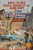 1636: the Viennese Waltz, Eric Flint and Gorg Huff, 1476736871