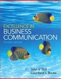Excellence in Business Communication Plus 2014 MyBCommLab with Pearson EText -- Access Card Package, Thill, John V. and Bovee, Courtland V., 0133806871