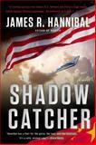 Shadow Catcher, James R. Hannibal, 0425266877