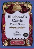 Bluebeard's Castle Vocal Score, Bela Bartok, 0486416879