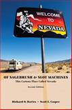 Of Sagebrush and Slot Machines : This Curious Place Called Nevada, Casper, Scott E. and Davies, Richard O., 0536386870