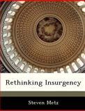 Rethinking Insurgency, Steven Metz, 1288246870