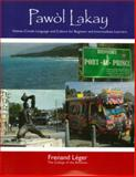 Pawol Lakay : Haitian-Creole Language and Culture for Beginner and Intermediate Learners, Leger, Frenand, 1584326875