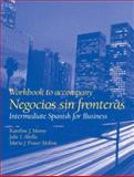 Negocios Sin Fronteras : Intermediate Spanish for Business, Manny, Karoline and Abella, Julie, 0130206873