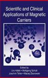 Scientific and Clinical Applications of Magnetic Carriers, , 0306456877