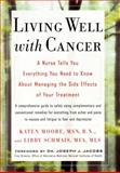 Living Well with Cancer, Katen Moore and Libby Schmais, 0399146873