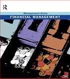 Financial Management : Management Extra, Pergamon Flexible Learning, 0750666870