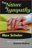 The Nature of Sympathy, Scheler, Max, 1412806879