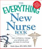 The Everything New Nurse Book, 2nd Edition, Kathy Quan, 1440526877