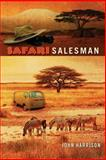 Safari Salesman, John Harrison, 1479166871