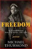 Freedom, Michael Thurmond, 1563526875
