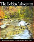 The Holden Arboretum, Love, Steve, 1884836879