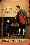 The Giant, O'Brien, Hilary Mantel, 0312426887