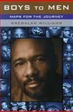 Boys to Men, GregAlan Williams, 038548688X