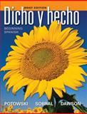 Dicho y Hecho : Beginning Spanish, Dawson, Laila M. and Potowski, Kim, 047090688X