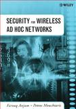 Security for Wireless Ad Hoc Networks, Anjum, Farooq and Mouchtaris, Petros, 0471756881