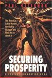 Securing Prosperity : The American Labor Market: How It Has Changed and What to Do about It, Osterman, Paul, 0691086885