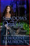 Shadows of Yesterday, Lorraine Beaumont, 1497566886