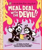Meal Deal with the Devil!!, Dan Abbott and Corbett Redford, 1621066886
