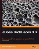 JBoss RichFaces 3. 3 : Enhance your JSF web application using powerful AJAX Components, Filocamo, Demetrio, 1847196888