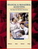 Financial and Managerial Accounting : The Basis for Business Decisions, Meigs, Robert F., 0072396881