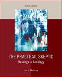 The Practical Skeptic: Readings in Sociology, McIntyre, Lisa, 0078026881