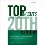 Top Incomes over the Twentieth Century : A Contrast Betweem Continental European and English-Speaking Countries, , 0199286884