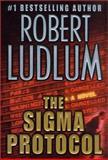 The Sigma Protocol, Robert Ludlum, 0312276885