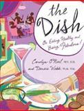 The Dish, Carolyn O'Neil and Densie Webb, 0743476883
